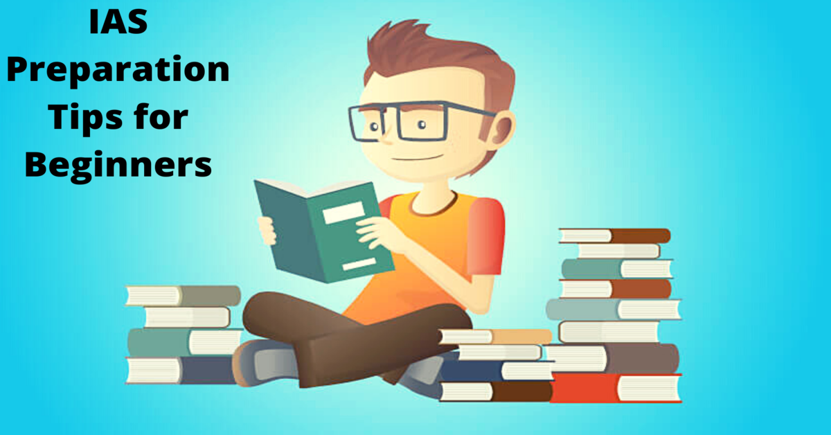 IAS PREPARATION TIPS FOR BEGINNERS - NEARBYCOACHING